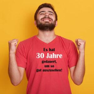 30 Jahre gedauert T Shirt